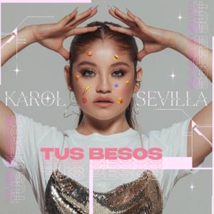 Karol Sevilla - Tus Besos