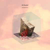 At Easter - EP - Hillsong Worship Cover Art