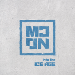 MCND - Into the Ice Age - EP