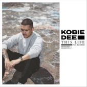 Kobie Dee - This Life (feat. Bea Moon)