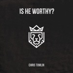 Is He Worthy? - Single