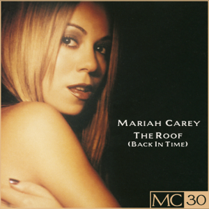 Mariah Carey - The Roof (Back In Time) EP