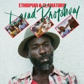 Ethiopian & Gladiators - Dread Prophecy