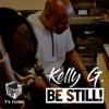 Kelly G - Be Still! (Kelly G.'s Sunday Morning Edit) artwork