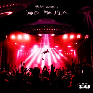 Machine Gun Kelly – concert for aliens – Single [iTunes Plus AAC M4A]