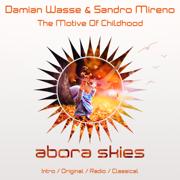 The Motive of Childhood - EP - Damian Wasse & Sandro Mireno - Damian Wasse & Sandro Mireno