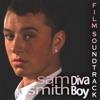 Sam Smith Diva Boy - Film Soundtrack, Sam Smith