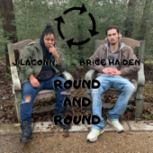 Round and Round (feat. J Laconn)