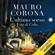 Mauro Corona - L'ultimo sorso: Vita di Celio