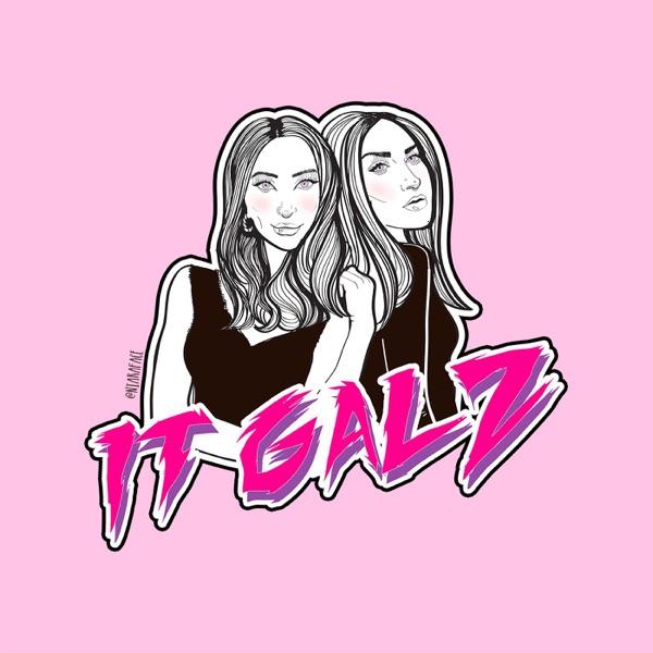 IT GALZ