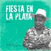 Fiesta en la Playa (Remix) - Single