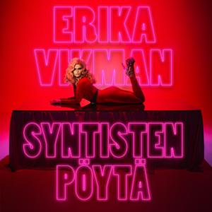 Erika Vikman - Syntisten pöytä