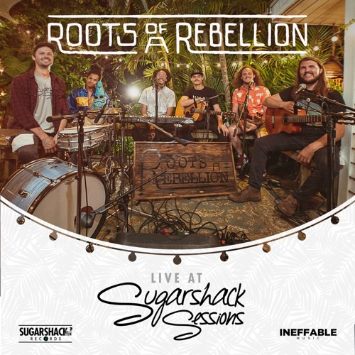 Roots of a Rebellion (Live at Sugarshack Sessions) Image