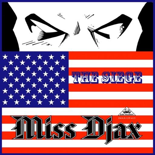 The Siege - Single by Miss Djax