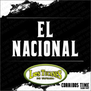 Los Tucanes de Tijuana - El Nacional