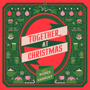 Irish Women In Harmony - Together at Christmas