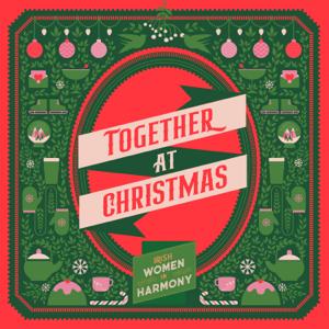 Irish Women In Harmony - Together at Christmas