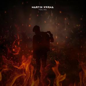 MARTIN K4RMA - Feeling