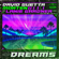 Dreams (feat. Lanie Gardner) - David Guetta & MORTEN