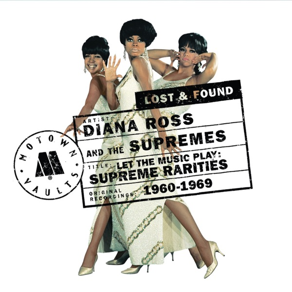 Let the Music Play: Supreme Rarities 1960-1969
