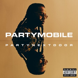 PARTYNEXTDOOR – PARTYMOBILE [iTunes Plus M4A]