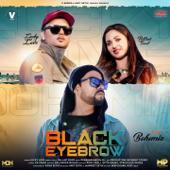 Black Eyebrow (feat. Bohemia) - Lucky Love & Pallavi Sood
