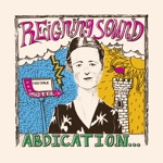 Reigning Sound - What Did I Tell You (Bonus Track)