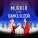 Helena Dixon - Murder on the Dance Floor: A Completely Gripping Historical Cozy Mystery (A Miss Underhay Mystery) (Unabridged)