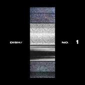 No.1 - DISH//