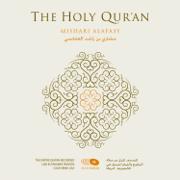 Al-Qur'an Al-Karim The Holy Qur'an (Koran) - Sheikh Mishari Alafasy - Sheikh Mishari Alafasy