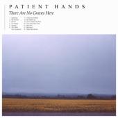 Patient Hands - No Graves