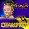 Trinity Clarke - Champion artwork