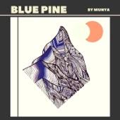 MUNYA - Blue Pine