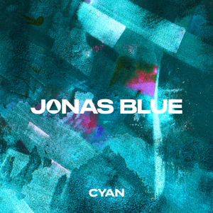 Jonas Blue - Cyan - EP