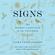 Laura Lynne Jackson - Signs: The Secret Language of the Universe (Unabridged)