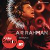 A. R. Rahman - Coke Studio @ MTV Season 3: Episode 1 artwork
