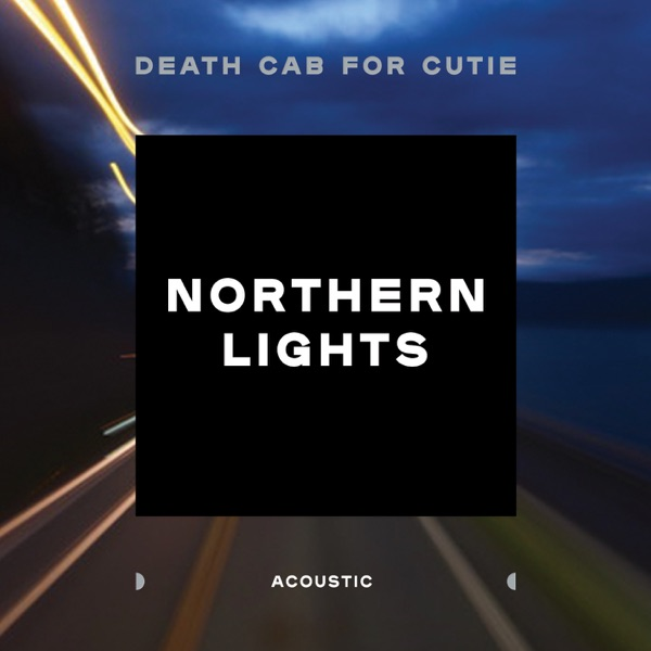 Northern Lights (Acoustic) - Single