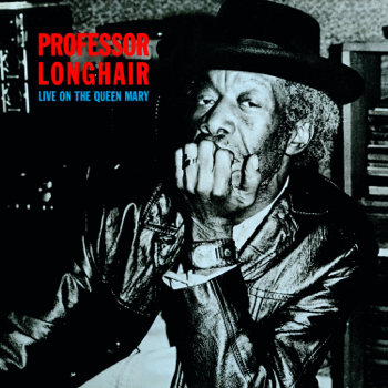 Live on the Queen Mary Professor Longhair album songs, reviews, credits