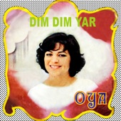 Oya - Dım Dım Yar