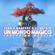 Skar & Manfree & Dj Matrix Un Mondo Magico (feat. Marvin) - Skar & Manfree & Dj Matrix