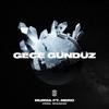 Murda - Gece Gündüz (feat. MERO) artwork