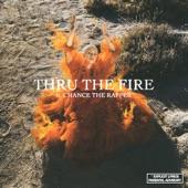 Grace Weber featuring Chance The Rapper - Thru The Fire (ft. Chance The Rapper)  feat. Chance The Rapper