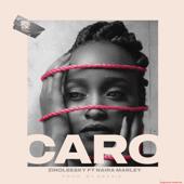 Caro (feat. Naira Marley) - Zinoleesky