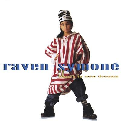 Here's to New Dreams - Raven Symoné