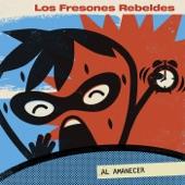 Los Fresones Rebeldes - ¡Llama! (Call Me)