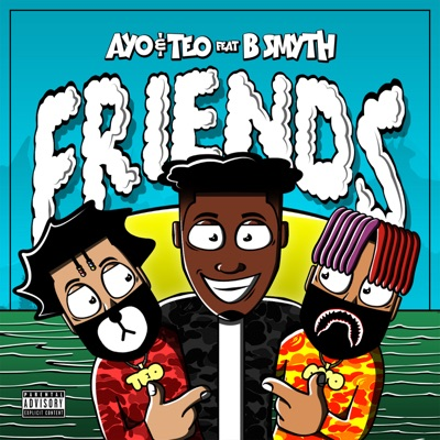 Friends (feat. B Smyth) - Single - Ayo & Teo