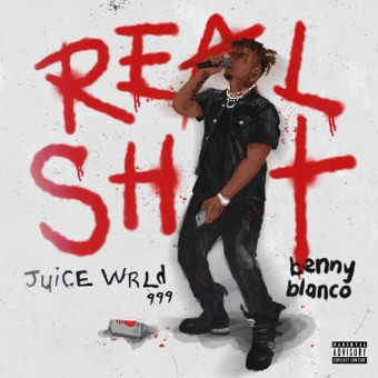 Juice WRLD & Benny Blanco - Real Shit