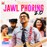 Anupam Roy - Jawl Phoring 2.0 (From