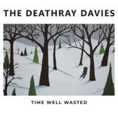 The Deathray Davies - Medicine Head