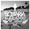 Alkilados - Solitaria (feat. Dalmata) [Radio Edit] ilustración